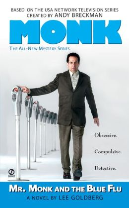 Mr. Monk and the Blue Flu (Mr. Monk Series #3)