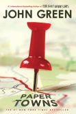 Book Cover Image. Title: Paper Towns, Author: John Green