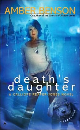 Death's Daughter (Calliope Reaper-Jones Series #1)