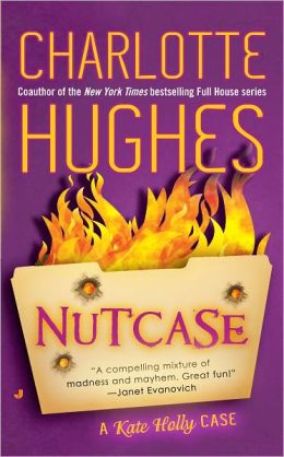 Nutcase (Kate Holly Series #2)
