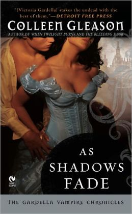 As Shadows Fade (Gardella Vampire Chronicles Series #5)