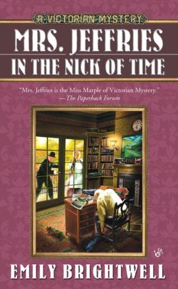 Mrs. Jeffries in the Nick of Time (Mrs. Jeffries Series #25)