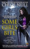 Book Cover Image. Title: Some Girls Bite (Chicagoland Vampires Series #1), Author: Chloe Neill