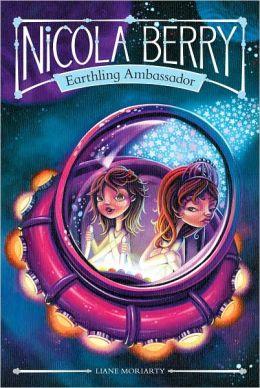 Nicola Berry: Earthling Ambassador (Nicola Berry: Earthling Ambassador Series #1)