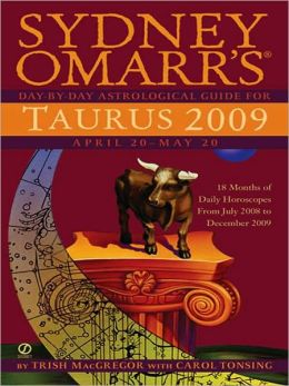 Sydney Omarr's Day-By-Day Astrological Guide for the Year 2009: Taurus
