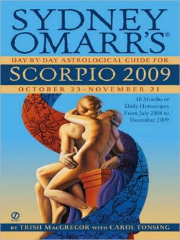 Sydney Omarr's Day-By-Day Astrological Guide for the Year 2009: Scorpio