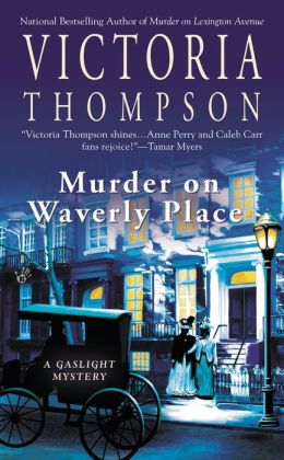 Murder on Waverly Place (Gaslight Mystery Series #11)