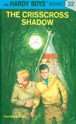 The Crisscross Shadow (Hardy Boys Series #32)