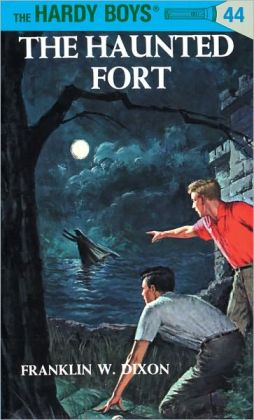 The Haunted Fort (Hardy Boys Series #44)