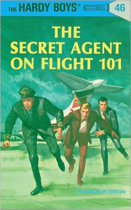 The Secret Agent on Flight 101 (Hardy Boys Series #46)