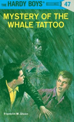 Mystery of the Whale Tattoo (Hardy Boys Series #47)
