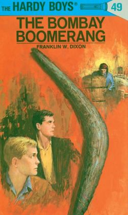 The Bombay Boomerang (Hardy Boys Series #49)