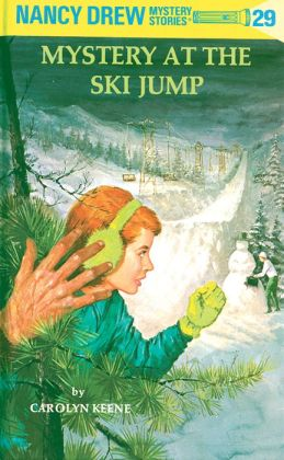 The Mystery at the Ski Jump (Nancy Drew Series #29)