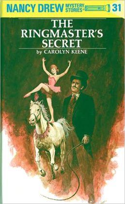 The Ringmaster's Secret (Nancy Drew Series #31)