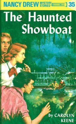The Haunted Showboat (Nancy Drew Series #35)