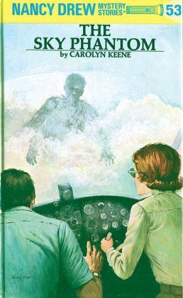 The Sky Phantom (Nancy Drew Series #53)
