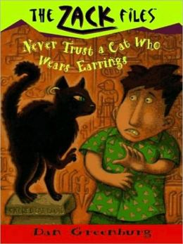 Zack Files 07: Never Trust a Cat Who Wears Earrings: Never Trust a Cat Who Wears Earrings