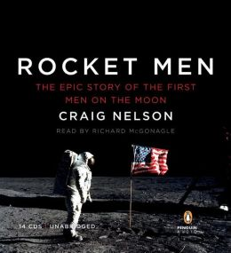 Rocket Men: The Epic Story of the First Men on the Moon