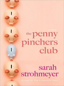 The Penny Pinchers Club: A Novel