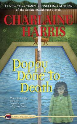 Poppy Done to Death (Aurora Teagarden Series #8)