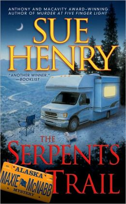 The Serpents Trail (Maxie and Stretch Series #1)