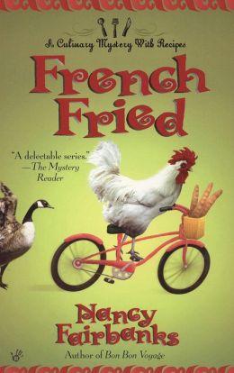 French Fried (Carolyn Blue Culinary Food Writer Series #9)