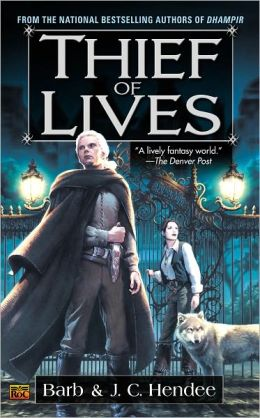 The Thief of Lives (Noble Dead Series #2)