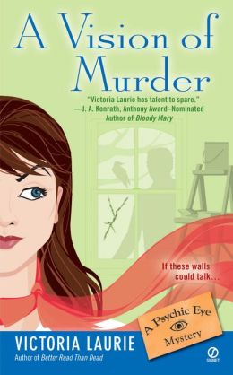 A Vision of Murder (Psychic Eye Series #3)