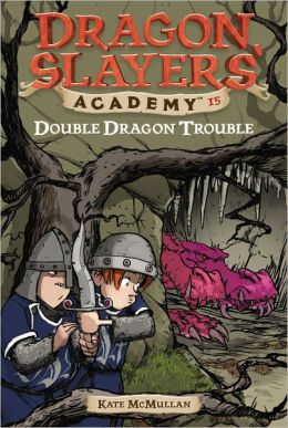Double Dragon Trouble (Dragon Slayer's Academy Series #15)