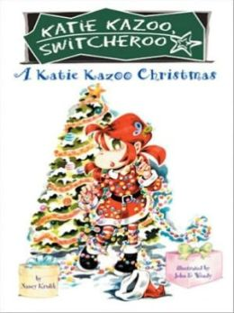 A Katie Kazoo Christmas (Katie Kazoo, Switcheroo Series)