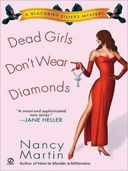 Dead Girls Don't Wear Diamonds (Blackbird Sisters Series #2)