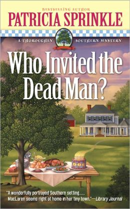 Who Invited the Dead Man? (Thoroughly Southern Series #3)