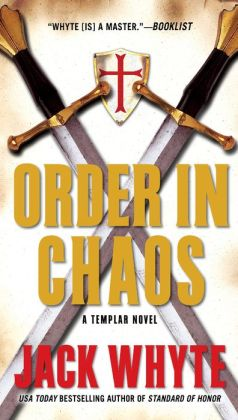 Order in Chaos (Templar Trilogy Series #3)