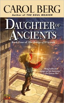 Daughter of Ancients (Bridge of D'Arnath Series #4)