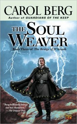 The Soul Weaver (Bridge of D'Arnath Series #3)