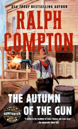 Ralph Compton The Autumn of the Gun