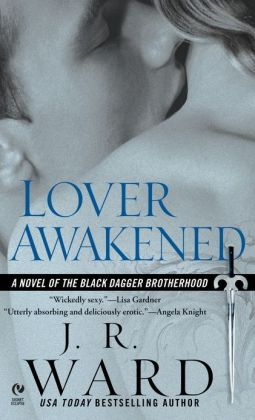 Lover Awakened (Black Dagger Brotherhood Series #3)