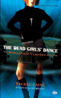The Dead Girls' Dance (Morganville Vampires Series #2)