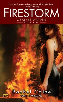 Firestorm (Weather Warden Series #5)
