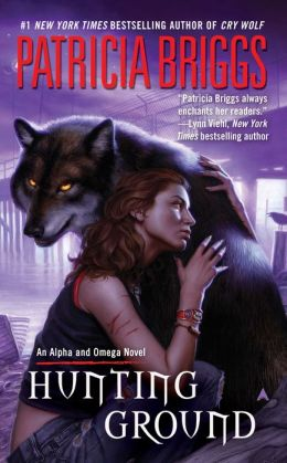 Hunting Ground (Alpha and Omega Series #2)