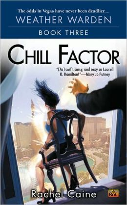 Chill Factor (Weather Warden Series #3)