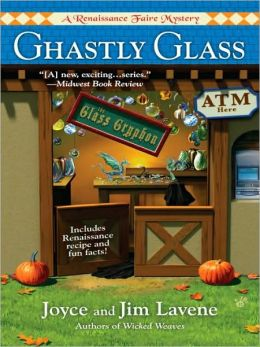 Ghastly Glass (Renaissance Faire Mystery Series #2)