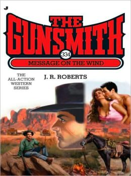 The Gunsmith 334: Message on the Wind
