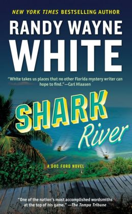 Shark River (Doc Ford Series #8)