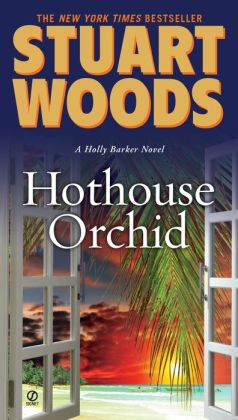 Hothouse Orchid (Holly Barker Series #5)