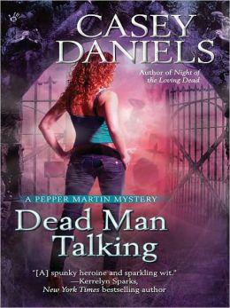 Dead Man Talking (Pepper Martin Series #5)