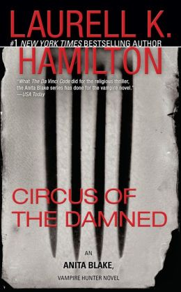 Circus of the Damned (Anita Blake Vampire Hunter Series #3)
