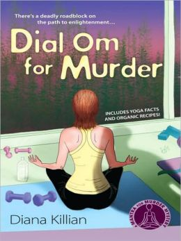 Dial Om for Murder (Mantra for Murder Mystery Series #2)