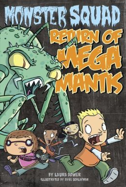 Return of Mega Mantis (Monster Squad Series #2)