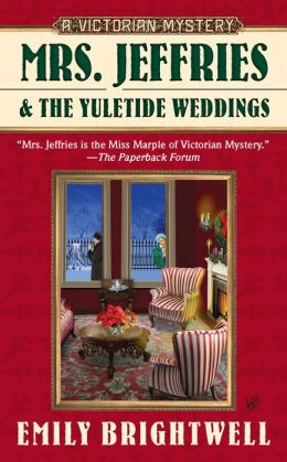 Mrs. Jeffries and the Yuletide Weddings (Mrs. Jeffries Series #26)